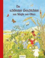 Die schönsten Geschichten von Sibylle von Olfers