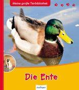 Meine große Tierbibliothek: Die Ente