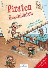 Vorlesespaß mit Sachinformationen: Piratengeschichten, Vorlesespaß für tollkühne Seeräuber
