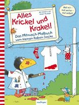 Der kleine Rabe Socke: Alles Krickel und Krakel!, Das Mitmach-Malbuch vom kleinen Raben Socke