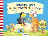 Der kleine Rabe Socke: Rabenstarke Kindergartenfreunde