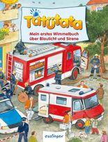 Tatütata - Mein erstes Wimmelbuch von Blaulicht und Sirene - Mini-Wimmelbuch