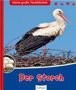 Meine große Tierbibliothek - Der Storch