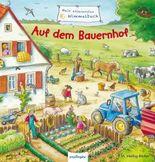 Mein allererstes Wimmelbuch: Mein allererstes Wimmelbuch – Auf dem Bauernhof