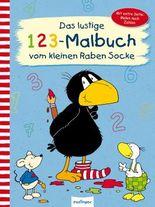 Der kleine Rabe Socke: Das lustige 1 2 3 – Malbuch vom kleinen Raben Socke