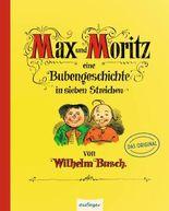 Max und Moritz – Eine Bubengeschichte in sieben Streichen