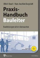 Praxishandbuch für den Bauleiter