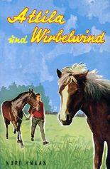 Attila und Wirbelwind