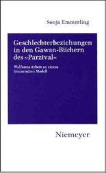 Geschlechterbeziehungen in den Gawan-Büchern des »Parzival«