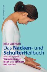 Das Schulter- und Nackenheilbuch