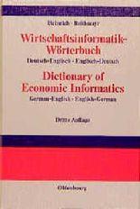 Wirtschaftsinformatik - Wörterbuch. Deutsch - Englisch / Englisch - Deutsch