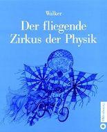 Der fliegende Zirkus der Physik. Fragen und Antworten.