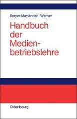 Handbuch der Medienbetriebslehre
