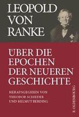 Aus Werk und Nachlass / Über die Epochen der neueren Geschichte