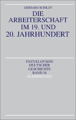Die Arbeiterschaft im 19. und 20. Jahrhundert