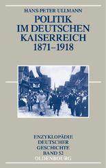 Politik im deutschen Kaiserreich 1871-1918