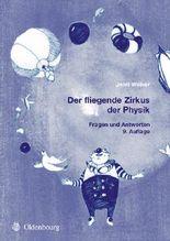 Der fliegende Zirkus der Physik: Fragen und Antworten (German Edition)