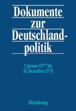 Dokumente zur Deutschlandpolitik / 1. Januar 1977 bis 31. Dezember 1978