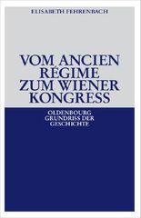 Vom Ancien Régime zum Wiener Kongreß