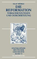 Die Reformation (Enzyklopädie deutscher Geschichte)