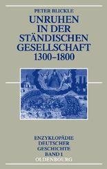 Unruhen in der ständischen Gesellschaft 1300-1800