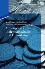 Jahrbücher des Forschungsinstituts der Deutschen Gesellschaft für Auswärtige Politik / Außenpolitik in der Wirtschafts- und Finanzkrise