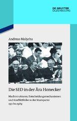 Die SED in derÄra Honecker