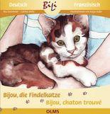 Bijou, die Findelkatze/Bijou, la petite chatte trouvée