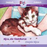 Bijou, die Findelkatze/Znajda Bijou