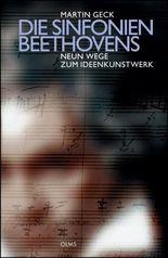 Die Sinfonien Beethovens - Neun Wege zum Ideenkunstwerk (German Edition)
