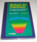 Biologie der Erkenntnis. Die stammesgeschichtlichen Grundlagen der Vernunft
