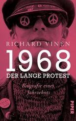 1968 – Der lange Protest