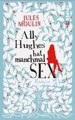 Ally Hughes hat manchmal Sex