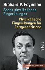 Sechs physikalische Fingerübungen • Physikalische Fingerübungen für Fortgeschrittene