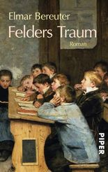 Felders Traum
