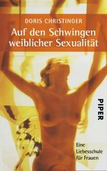 Auf den Schwingen weiblicher Sexualität