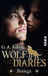 Wolf Diaries - Besiegt