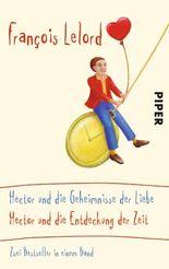 Hector und die Geheimnisse der Liebe / Hector und die Entdeckung der Zeit