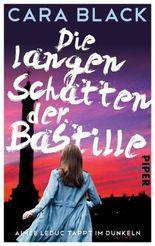 Die langen Schatten der Bastille