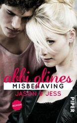 Misbehaving - Jason und Jess
