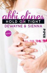 Hold On Tight - Dewayne und Sienna