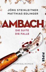 Ambach – Die Suite / Die Falle