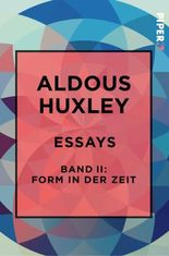 Essays – Band II: Form in der Zeit: