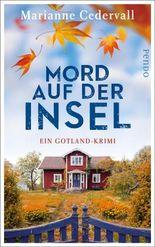 Mord auf der Insel: Ein Gotland-Krimi (Anki-Karlsson-Reihe 1)