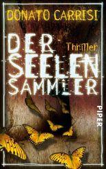 Der Seelensammler: Thriller (German Edition)