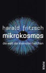 Mikrokosmos: Die Welt der kleinsten Teilchen