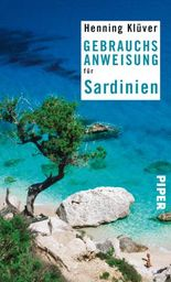 Gebrauchsanweisung für Sardinien (Piper Taschenbuch)