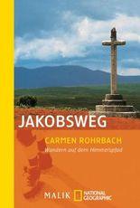 Jakobsweg: Wandern auf dem Himmelspfad