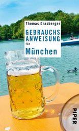 Gebrauchsanweisung für München (Piper Taschenbuch)