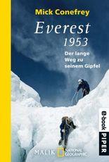 Everest 1953: Der lange Weg zum Gipfel